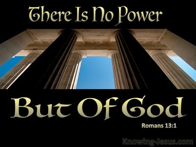 Romans 13:1 There Is No Power But Of God (gold)