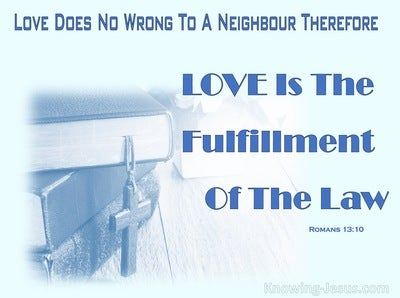 Romans 13:10 Love Does No Wrong To A Neighbour (blue)