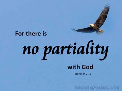 Romans 2:11 There Is No Partiality With God (blue)