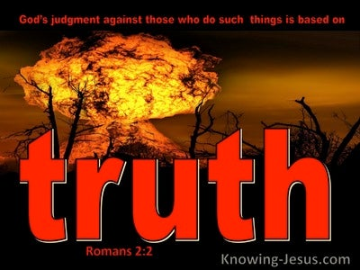 Romans 2:2 Judgment Of God Is Based On Truth (red)