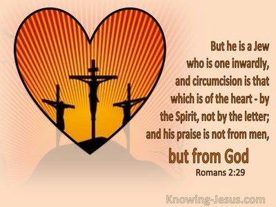Romans 2:29 He Is A Jew Who Is One Inwardly With The Circumcision Of The Heart (orange)