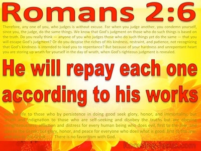 Romans 2:6 God Will Repay Each According To His Works (red)