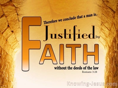Romans 3:28 Justified By Faith Not Works Of The Law (brown)