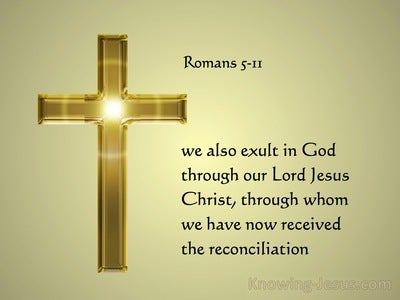 Romans 5:11 We Exalt In God Through Our Lord Jesus Christ (gold)