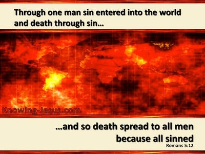 Romans 5:12 By One Man Sin Entered The World (red)