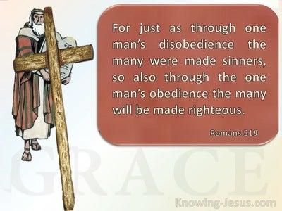 Romans 5:19 Thru One Man's Obedience (brown)