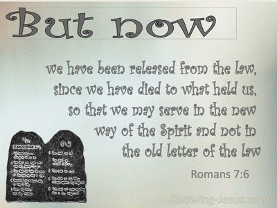 Romans 7:6 We Serve In Newness Of The Spirit (sage)