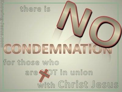 Romans 8:1 No Condemnation In Christ Jesus (green)