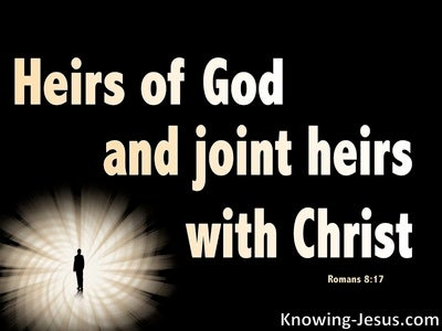 Romans 8:17 Heirs Of God And Joint Heirs With Christ (black)