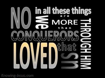Romans 8:37 We Are More Than Conquerors (black)