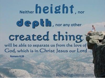 Romans 8:39 The Love Of God In Christ Jesus (blue)