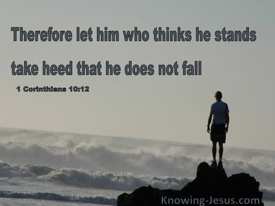 1 Corinthians 10:12 Take Heed That You Do Not Fall (gray)1 Corinthians 10:12 Take Heed That You Do Not Fall (gray)