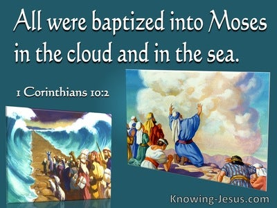 1 Corinthians 10:2 All Were Baptised Into Moses In The Cloud And Sea (white)