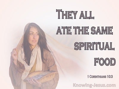 1 Corinthians 10:3 They All Ate The Same Spiritual Food (gray)
