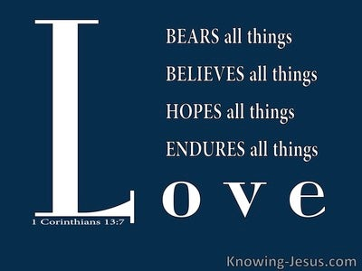 1 Corinthians 13:7 Endures Bears All Things (blue)