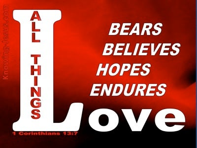 1 Corinthians 13:7 Love Bears All Things (red)