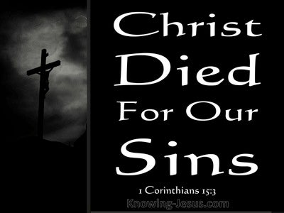 1 Corinthians 15 Christ Died For Our Sins (black)