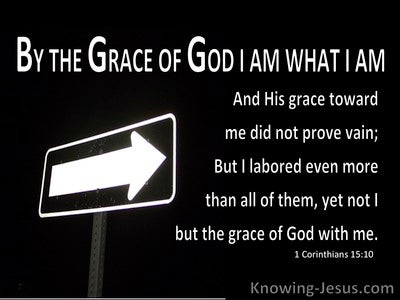 1 Corinthians 15:10 By God's Grace I Am What I Am (black)