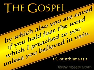 1 Corinthians 15:2 The Gospel By Which You Are Saved (black)