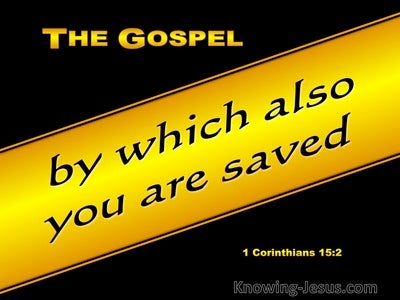 1 Corinthians 15:2 The Gospel By Which You Are Saved (gold)