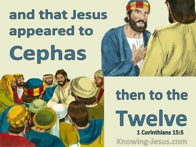 1 Corinthians 15:5 He Appeared To Cephas Then To The Twelve (aqua)