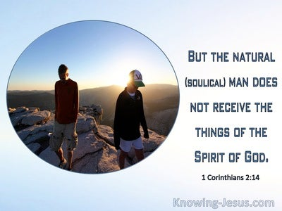 1 Corinthians 2:14 The Natural Person Does Not Accept The Things Of God (windows)09:29