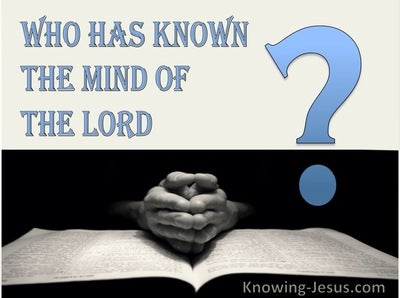 1 Corinthians 2:16 Who Has Known The Mind Of The Lord (blue)