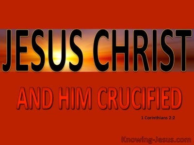 1 Corinthians 2:2 Jesus Christ And Him Crucified (red)