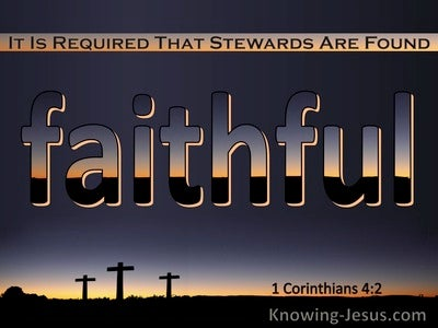 1 Corinthians 4:2 It Is Required That Stewards Are Faithful (orange)
