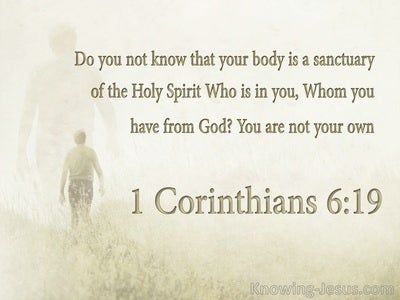 1 Corinthians 6:19 Your Body Is A Sanctuary Of The Holy Spirit (sage)