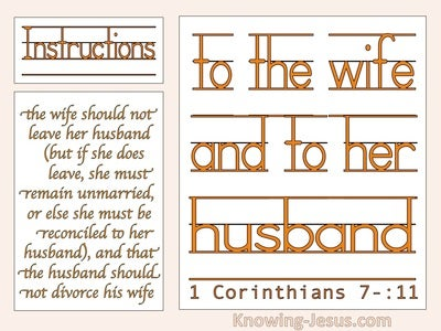 1 Corinthians 7:11 The Wife Should Not Leave The Husbnad Should Not Divorce (orange)