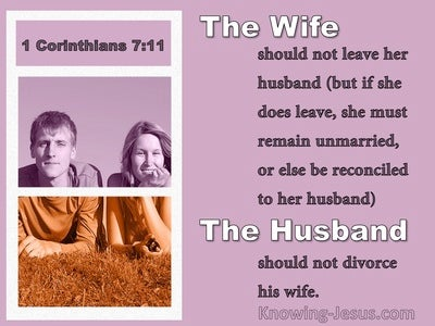 1 Corinthians 7:11 The Wife Should Not Leave The Husband Should Not Divorce (pink)