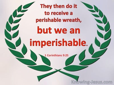 1 Corinthians 9:25 They Do It To Receive A Perishable Wreath. We An Imperishable (red)