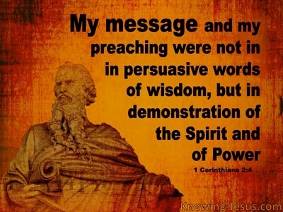 1 Corinthians 2:4 Paul's Message Demonstrated The Spirit's Power (orange)