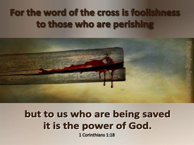 1 Corinthians 1:18 The Message Of The Cross (gray)