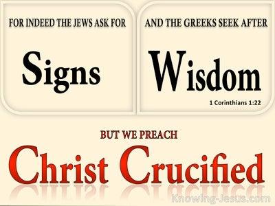 1 Corinthians 1:22 Jews Ask For Signs Gentiles Seek Wisdom (beige)
