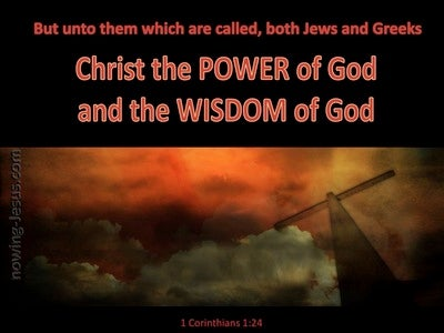 1 Corinthians 1:24 Christ the Power And Wisdom Of God (brown)