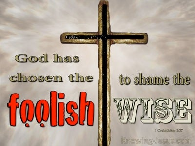 1 Corinthians 1:27 God Chose Foolish and Weak Things (red)