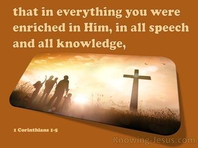 1 Corinthians 1:5 Enriched In Him (brown)