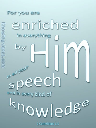 1 Corinthians 1:5 Enriched In Everything By Him (blue)