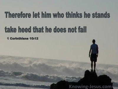 1 Corinthians 10:12 Take Heed That You Do Not Fall (gray)1 Corinthians 10:12 Take Heed That You Do Not Fall (gray)