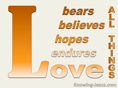 1 Corinthians 13:7 Love Bears All Things (orange)