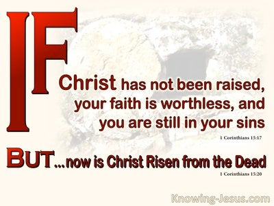 1 Corinthians 15:17 If Christ Had Not Been Raised (beige)