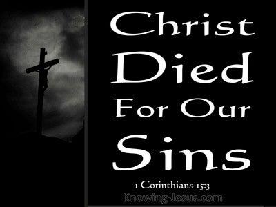 1 Corinthians 15:3 Christ Died For Our Sins (black)