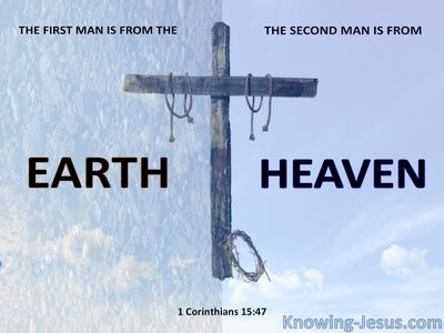 1 Corinthians 15:47 The First Man and The Second Man (blue)