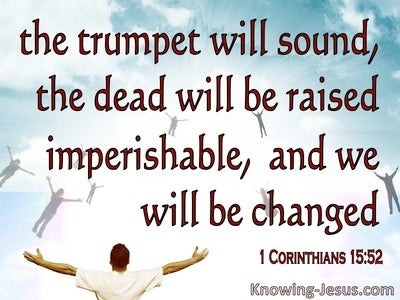 1 Corinthians 15:52 The Trumpet Will Sound The Dead Raise Imperishable (red)