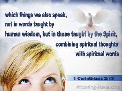 1 Corinthians 2:13 Not Taught By Human Wisdom (white)
