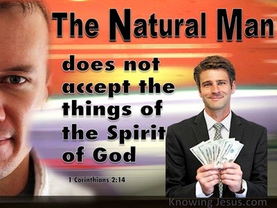 1 Corinthians 2:14 The Natural Man Does Not Discern (black)