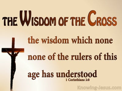 1 Corinthians 2:8  The Wisdom Of The Cross (brown)