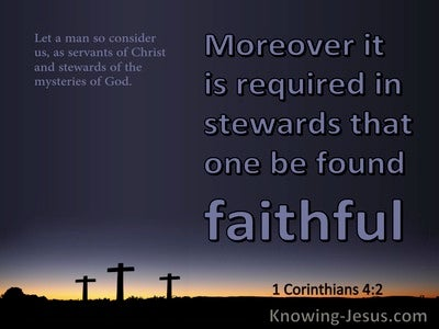1 Corinthians 4:2 It Is Required That Stewards Are Faithful (purple)